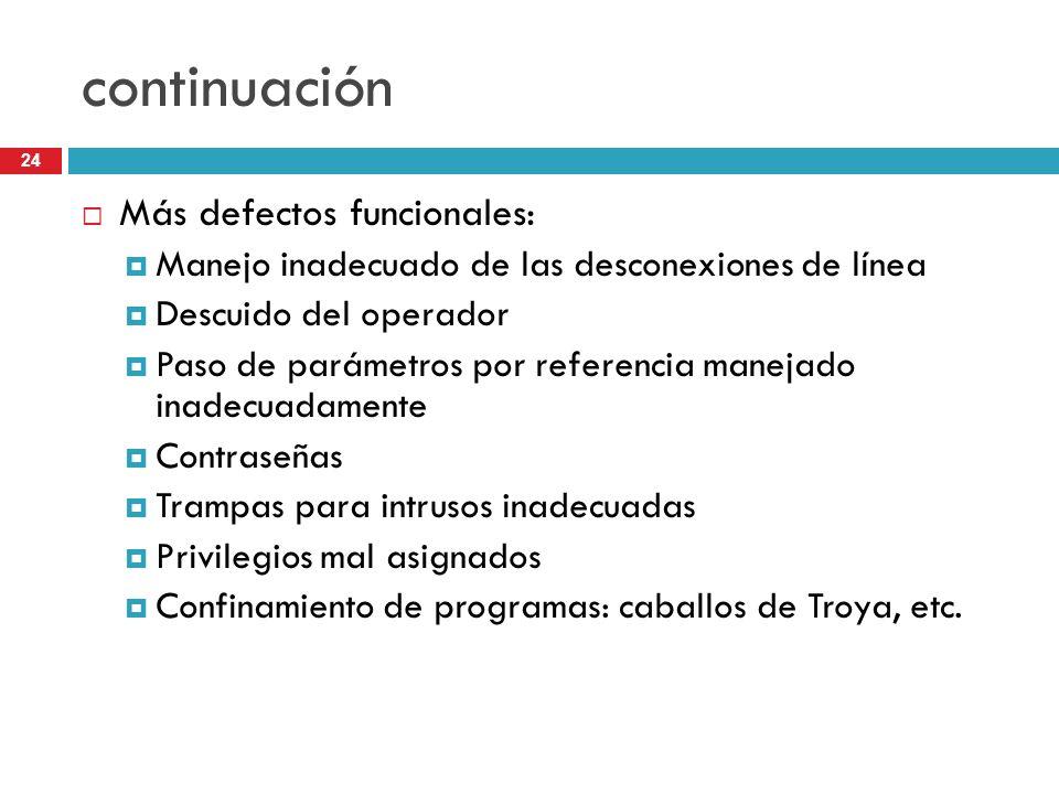 continuación Más defectos funcionales: