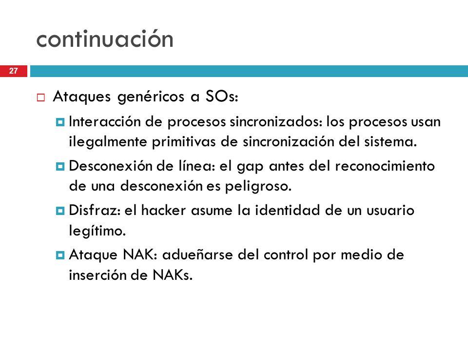 continuación Ataques genéricos a SOs: