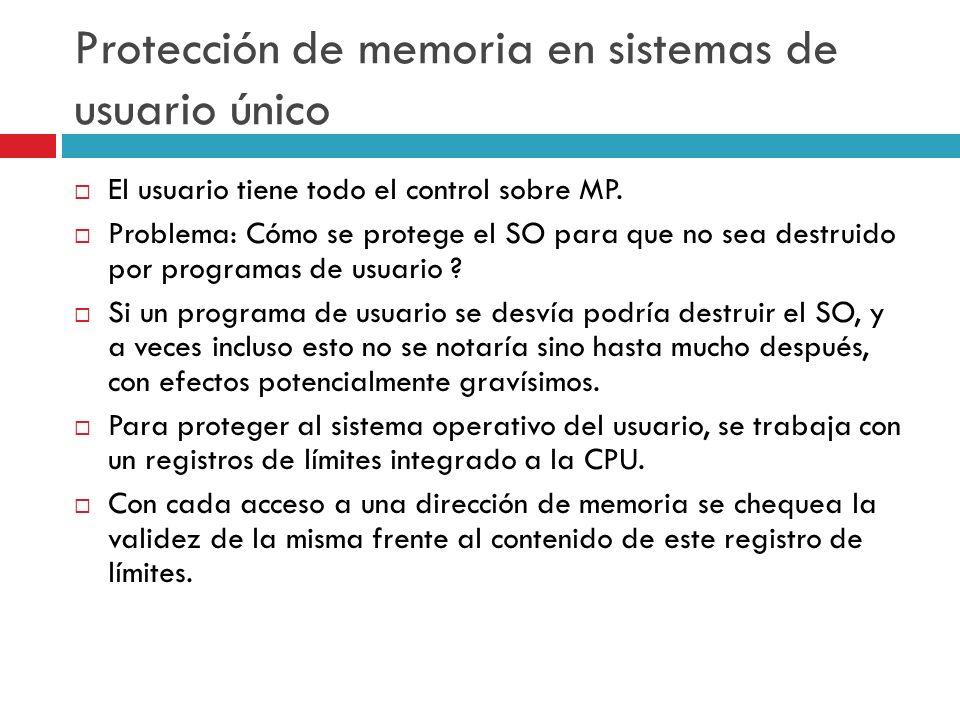 Protección de memoria en sistemas de usuario único