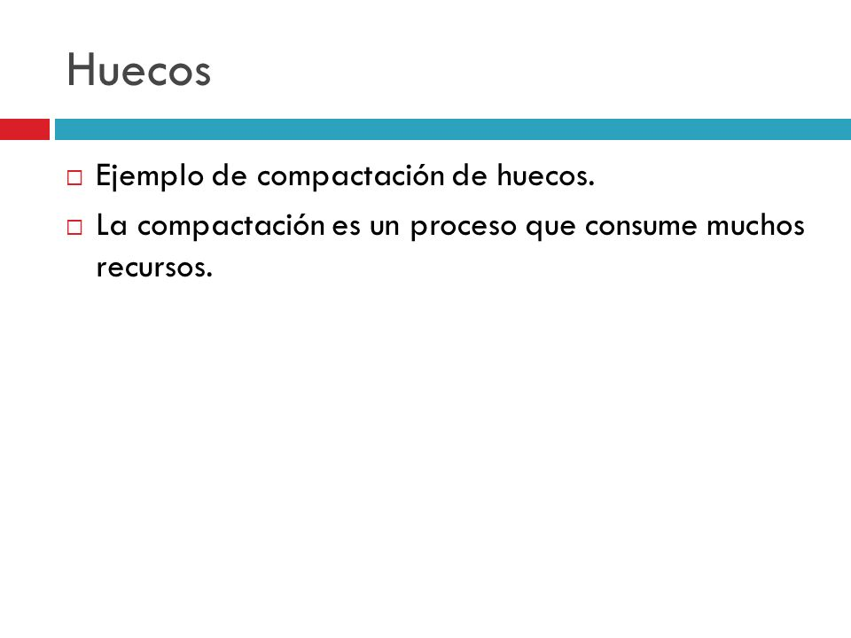 Huecos Ejemplo de compactación de huecos.