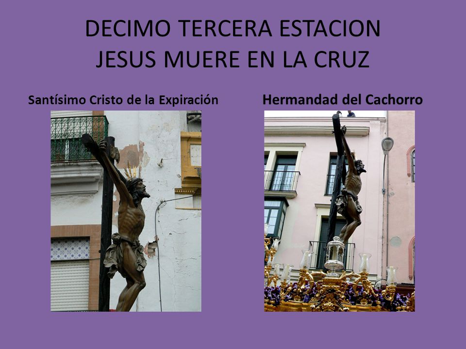 DECIMO TERCERA ESTACION JESUS MUERE EN LA CRUZ