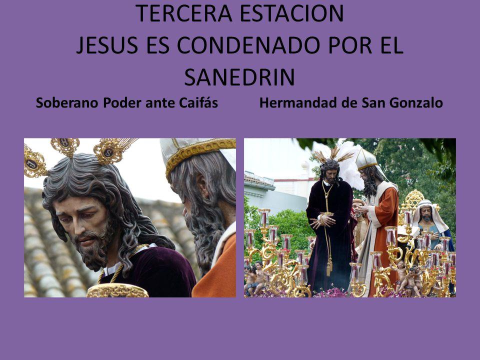 TERCERA ESTACION JESUS ES CONDENADO POR EL SANEDRIN