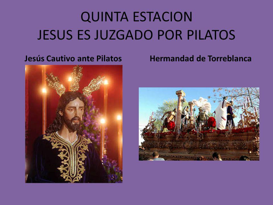 QUINTA ESTACION JESUS ES JUZGADO POR PILATOS