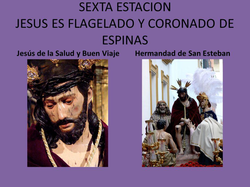 SEXTA ESTACION JESUS ES FLAGELADO Y CORONADO DE ESPINAS