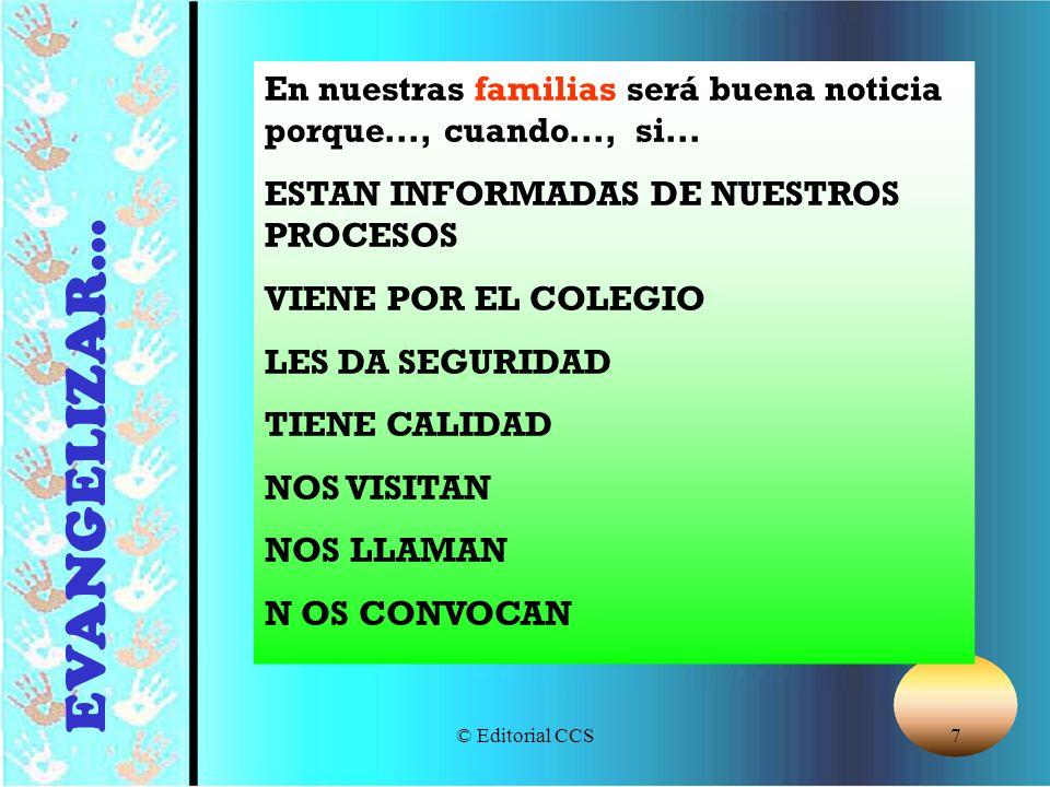 En nuestras familias será buena noticia porque..., cuando..., si...