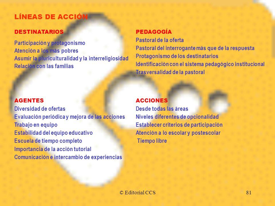 LÍNEAS DE ACCIÓN Participación y protagonismo
