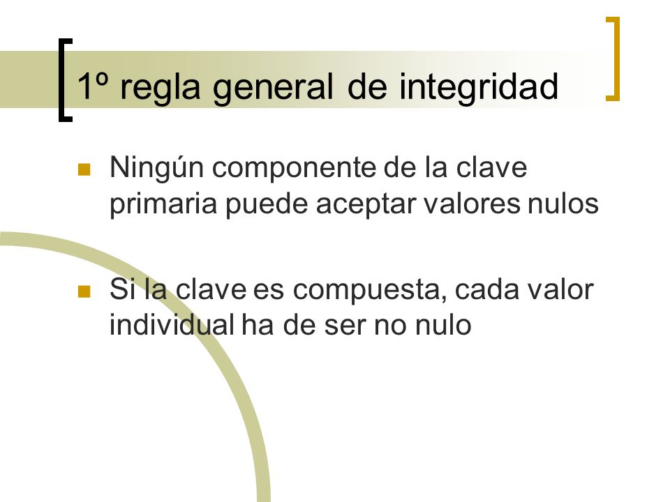 1º regla general de integridad