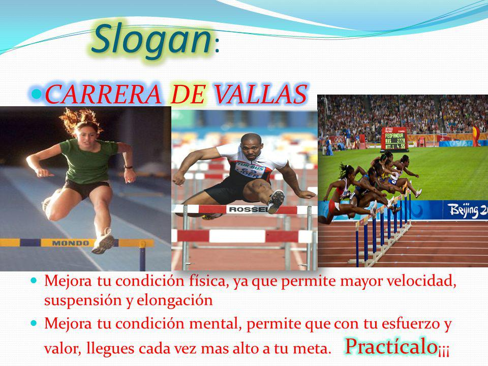 Slogan: CARRERA DE VALLAS