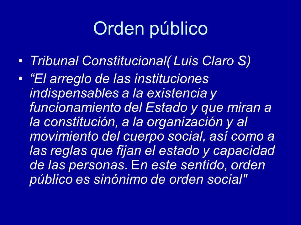 Orden público Tribunal Constitucional( Luis Claro S)