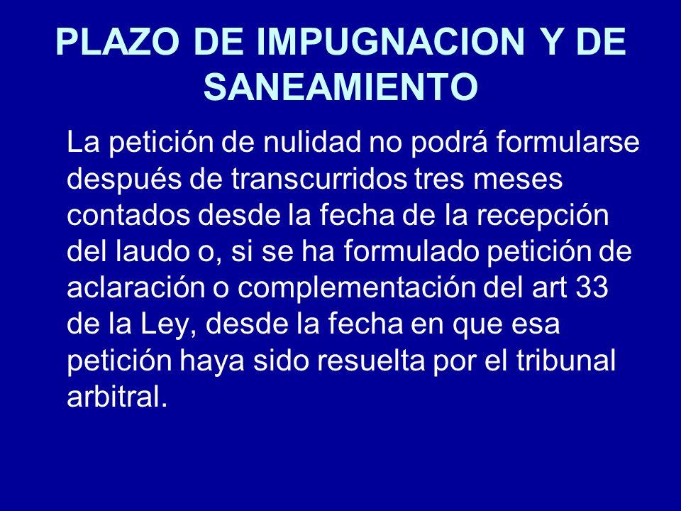 PLAZO DE IMPUGNACION Y DE SANEAMIENTO