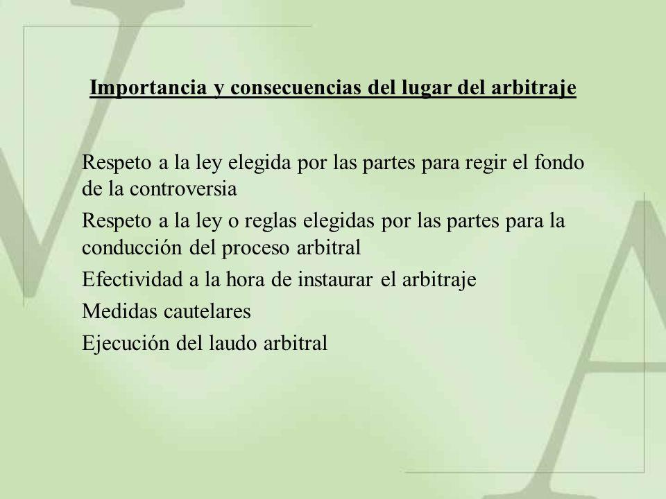 Importancia y consecuencias del lugar del arbitraje
