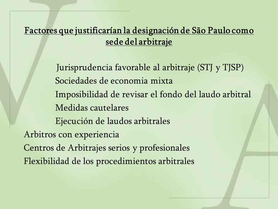 Factores que justificarían la designación de São Paulo como sede del arbitraje