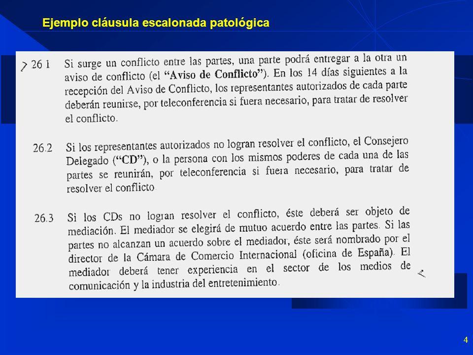 Ejemplo cláusula escalonada patológica