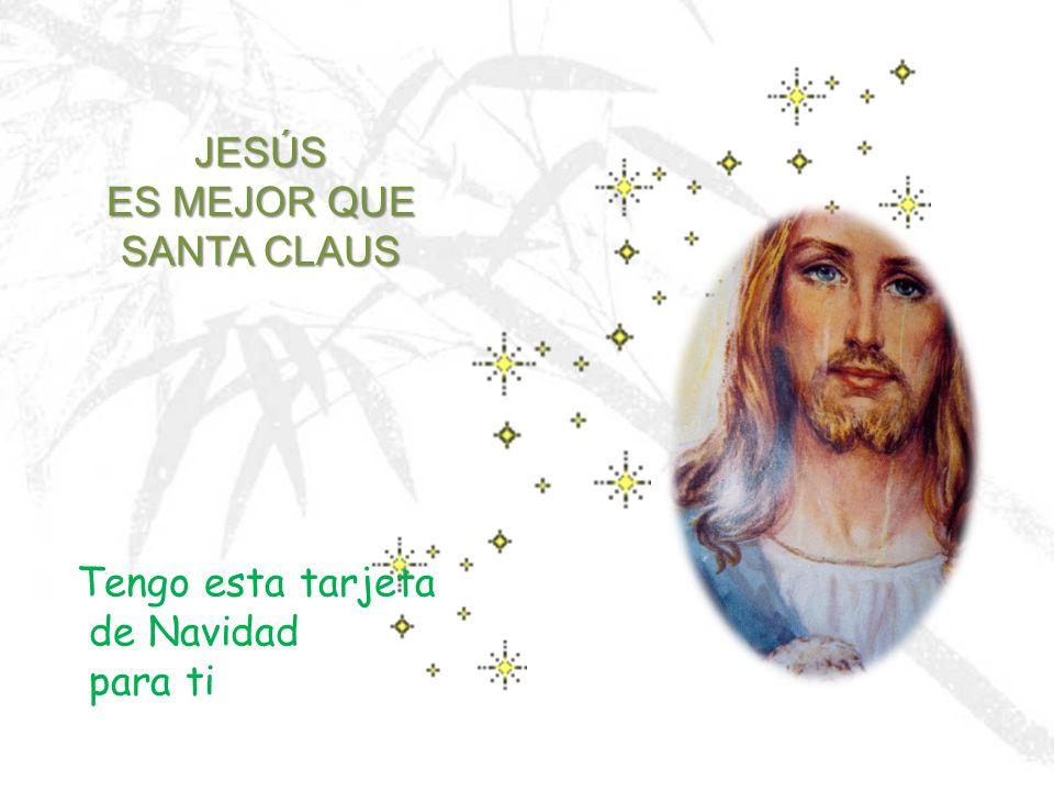JESÚS ES MEJOR QUE SANTA CLAUS