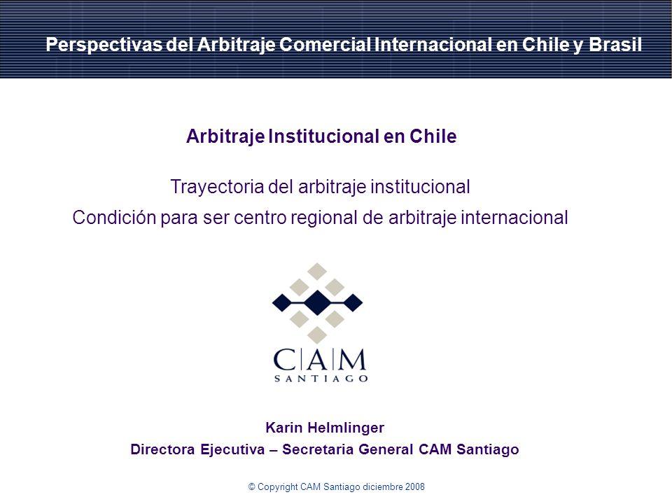 Perspectivas del Arbitraje Comercial Internacional en Chile y Brasil