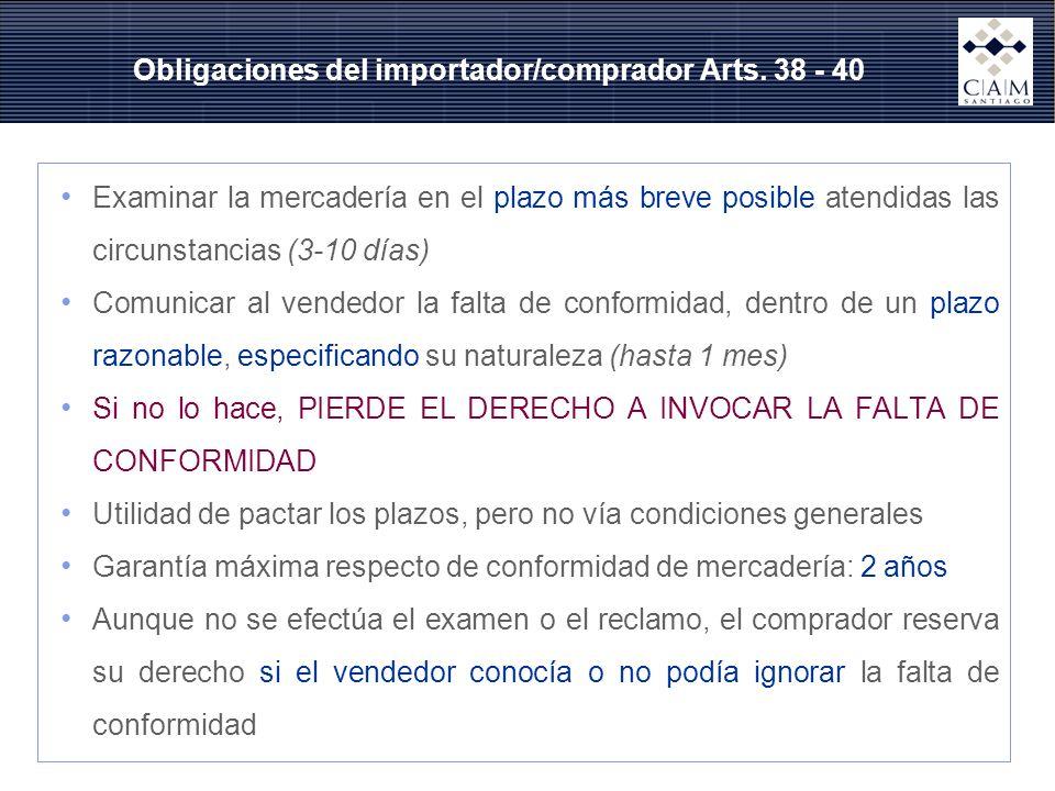 Obligaciones del importador/comprador Arts. 38 - 40