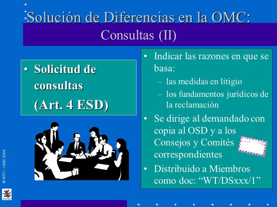 Solución de Diferencias en la OMC: Consultas (II)