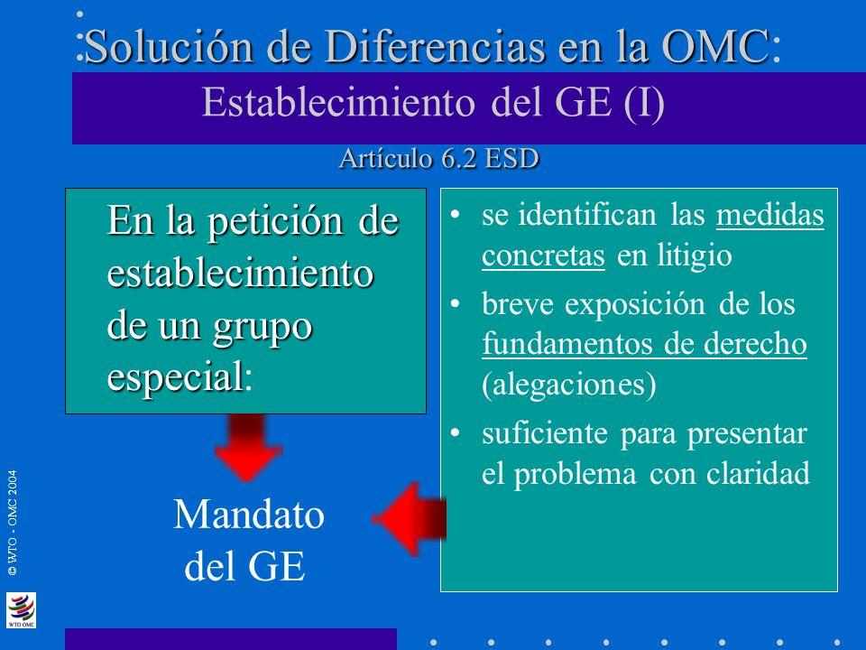 Solución de Diferencias en la OMC: Establecimiento del GE (I) Artículo 6.2 ESD