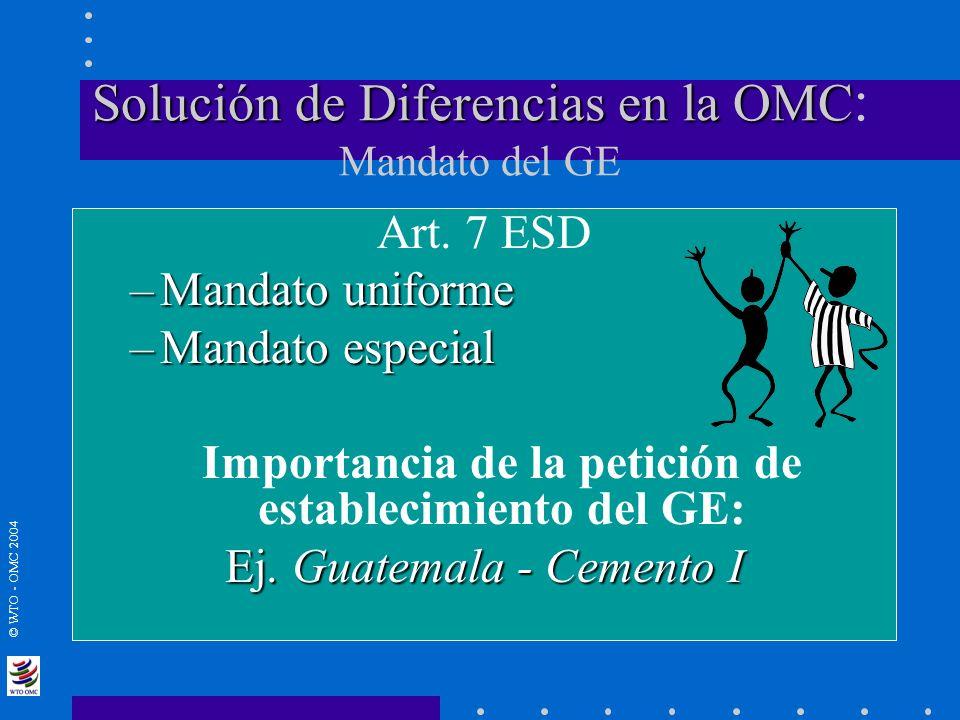 Solución de Diferencias en la OMC: Mandato del GE