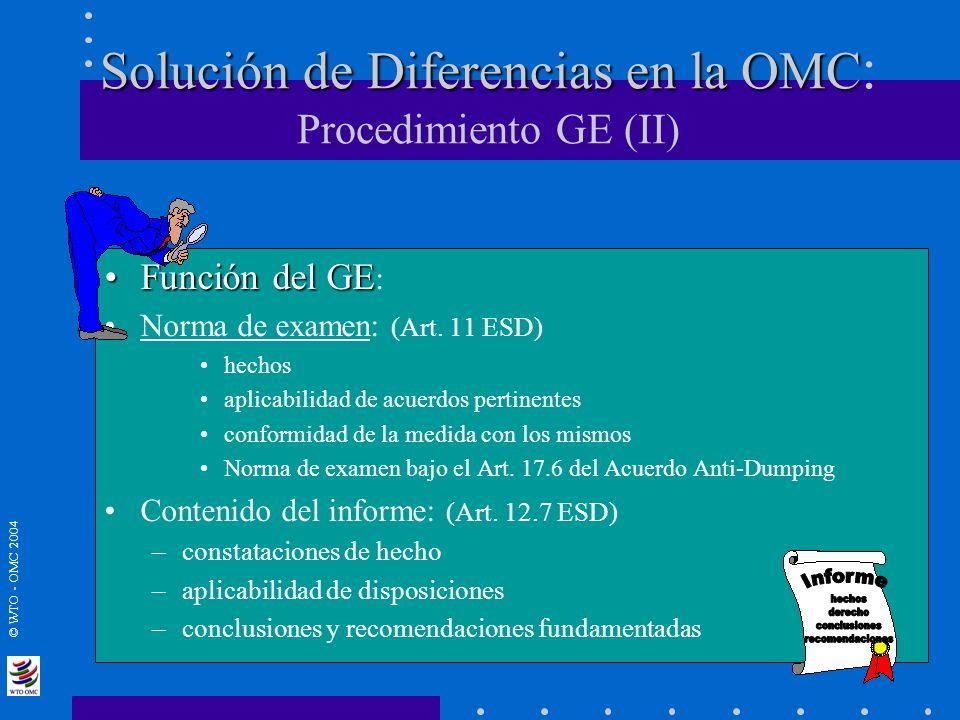 Solución de Diferencias en la OMC: Procedimiento GE (II)