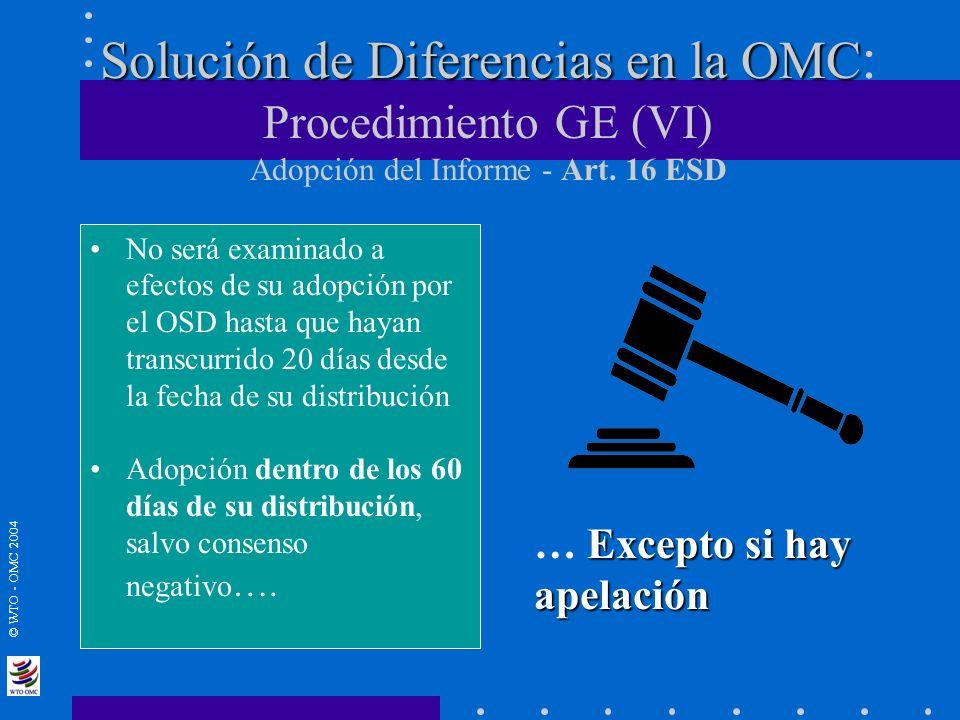 Solución de Diferencias en la OMC: Procedimiento GE (VI) Adopción del Informe - Art. 16 ESD