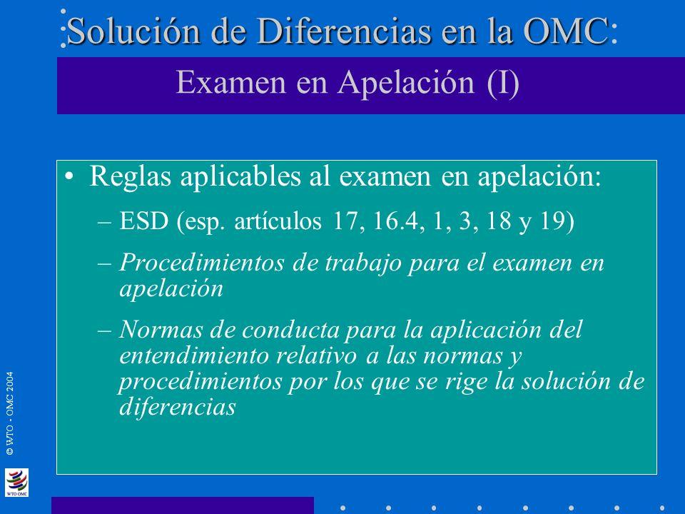 Solución de Diferencias en la OMC: Examen en Apelación (I)