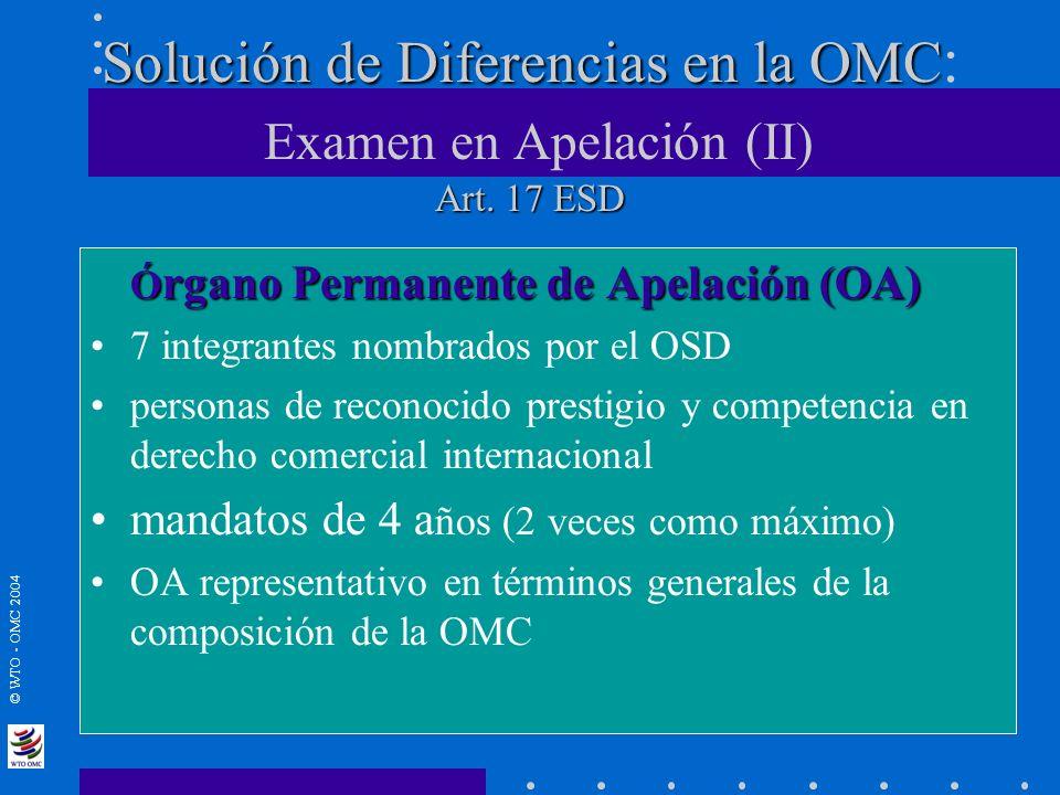 Solución de Diferencias en la OMC: Examen en Apelación (II) Art. 17 ESD
