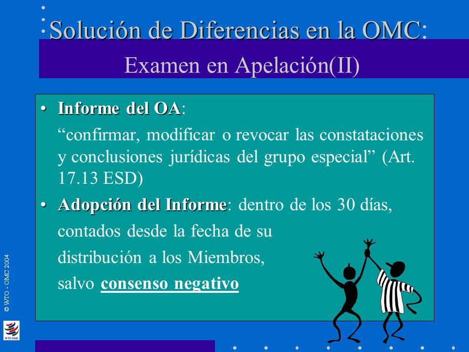 Solución de Diferencias en la OMC: Examen en Apelación(II)