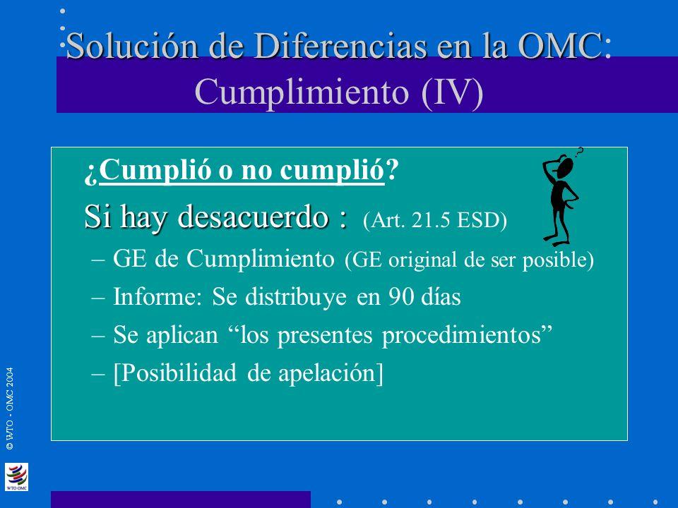 Solución de Diferencias en la OMC: Cumplimiento (IV)