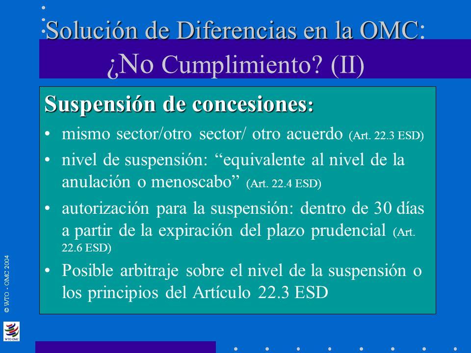 Solución de Diferencias en la OMC: ¿No Cumplimiento (II)