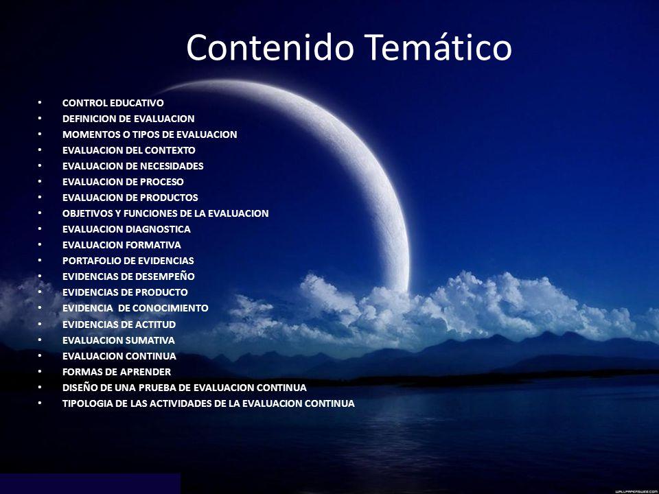 Contenido Temático CONTROL EDUCATIVO DEFINICION DE EVALUACION