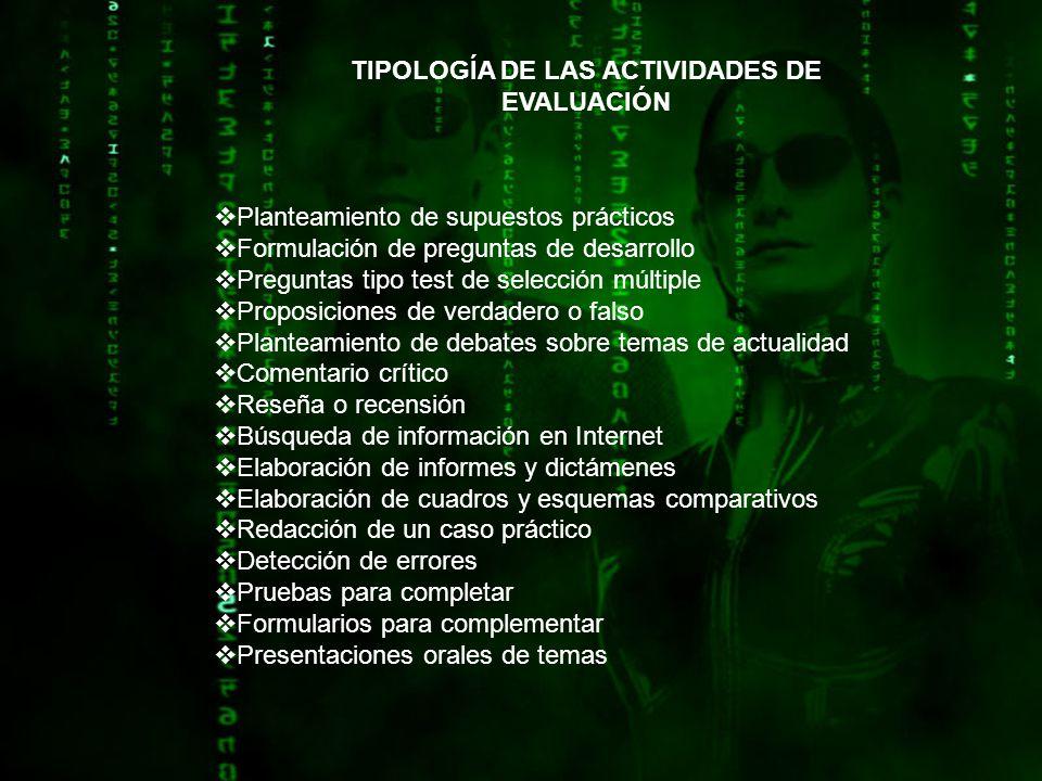 TIPOLOGÍA DE LAS ACTIVIDADES DE EVALUACIÓN