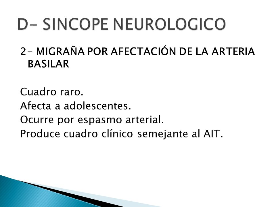 D- SINCOPE NEUROLOGICO