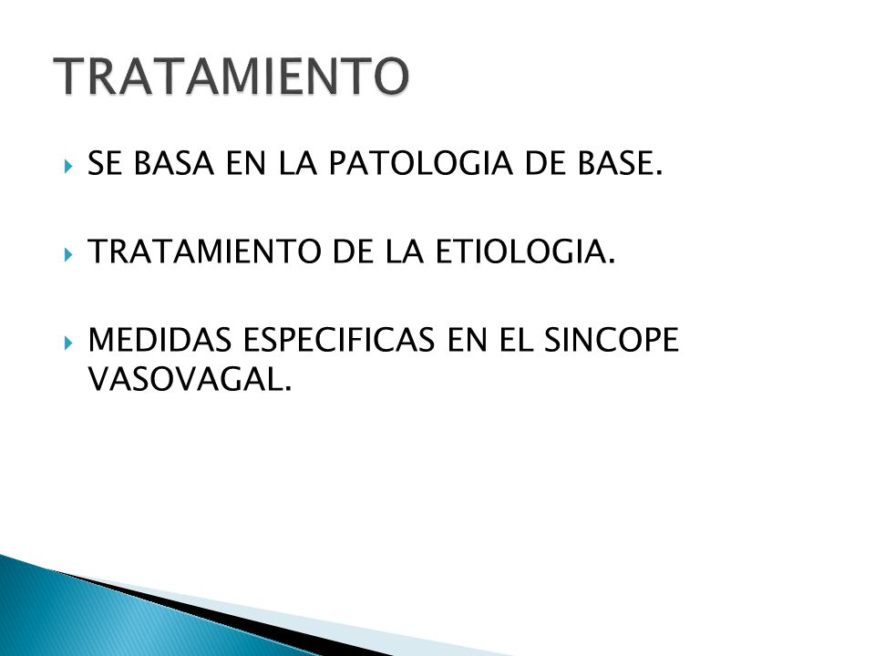 TRATAMIENTO SE BASA EN LA PATOLOGIA DE BASE.