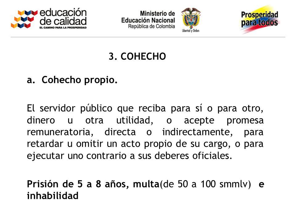 3. COHECHO Cohecho propio.