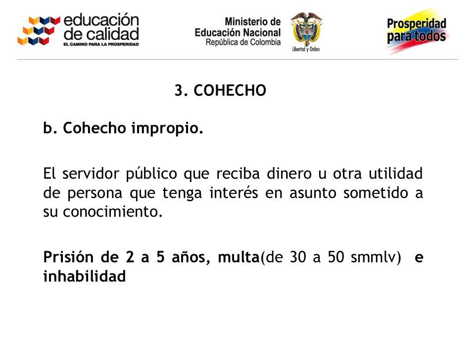 3. COHECHO b. Cohecho impropio.