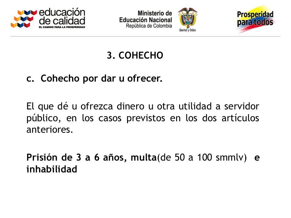 3. COHECHO c. Cohecho por dar u ofrecer.