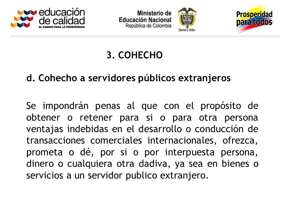 3. COHECHO d. Cohecho a servidores públicos extranjeros.