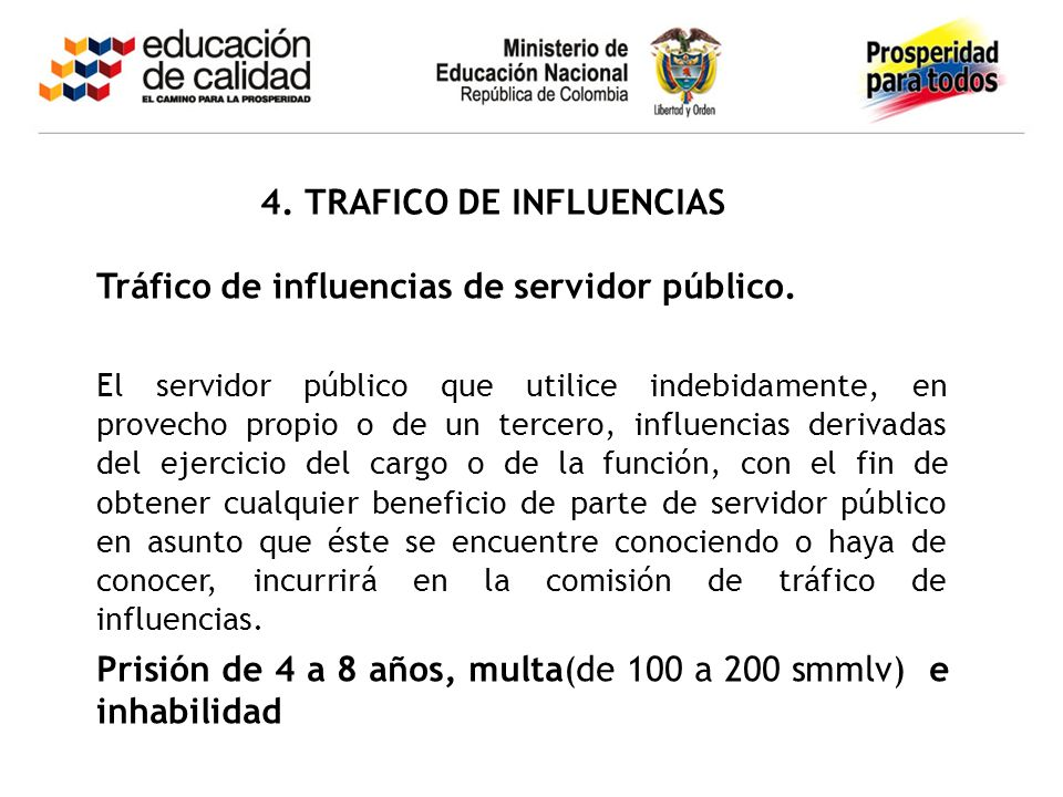 4. TRAFICO DE INFLUENCIAS