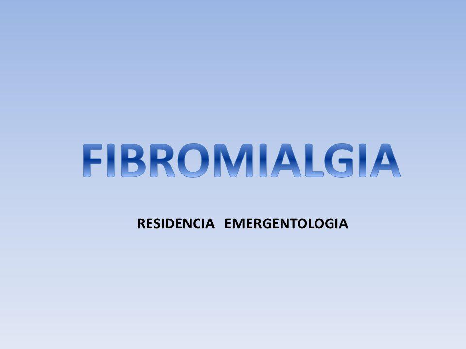 FIBROMIALGIA RESIDENCIA EMERGENTOLOGIA