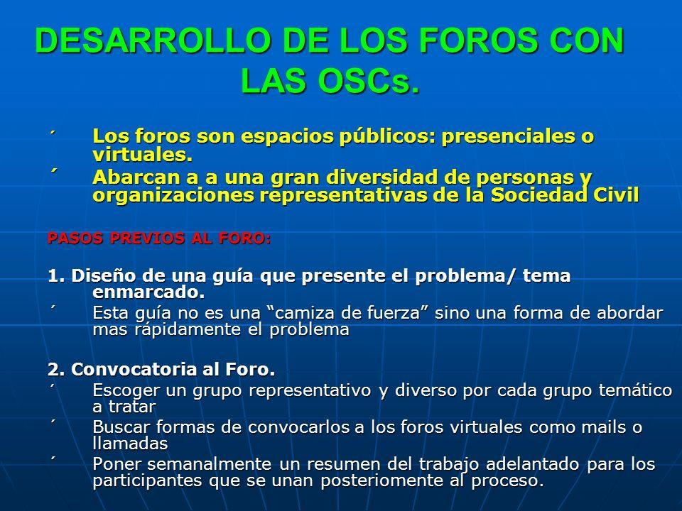 DESARROLLO DE LOS FOROS CON LAS OSCs.