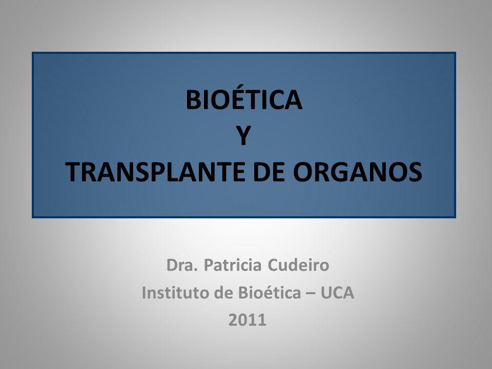 BIOÉTICA Y TRANSPLANTE DE ORGANOS