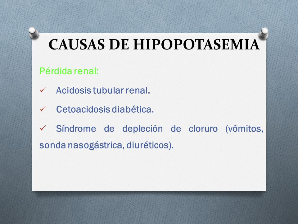 CAUSAS DE HIPOPOTASEMIA