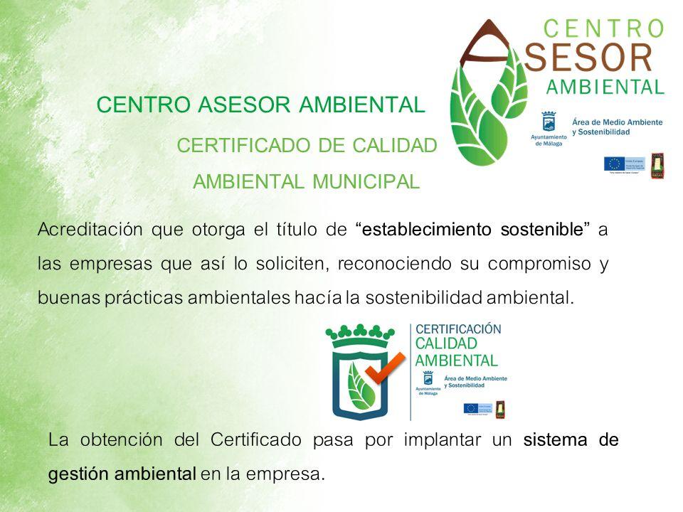 CERTIFICADO DE CALIDAD AMBIENTAL MUNICIPAL