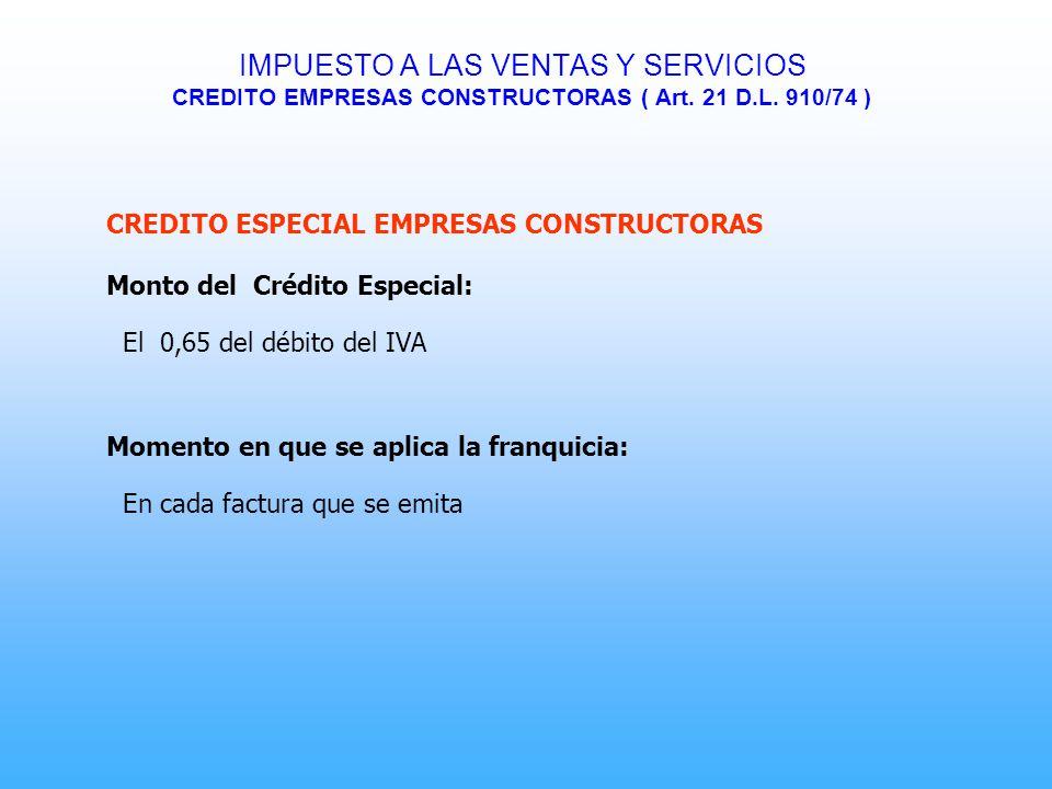 IMPUESTO A LAS VENTAS Y SERVICIOS CREDITO EMPRESAS CONSTRUCTORAS ( Art