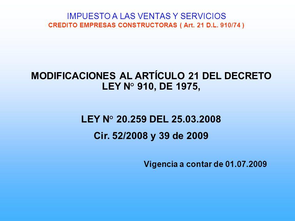 MODIFICACIONES AL ARTÍCULO 21 DEL DECRETO LEY N° 910, DE 1975,
