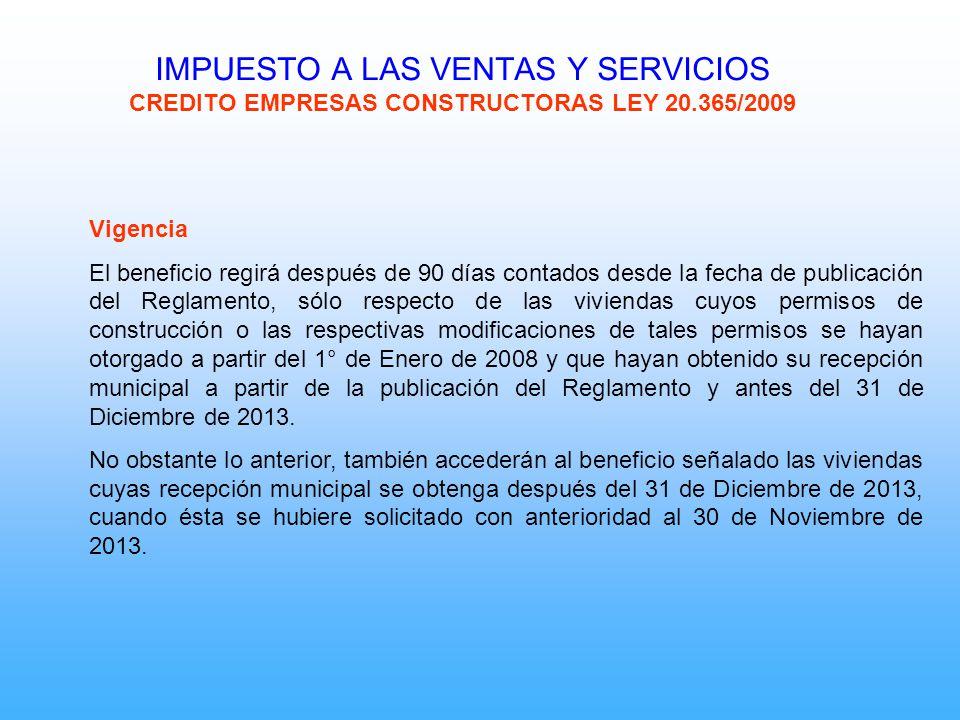 IMPUESTO A LAS VENTAS Y SERVICIOS CREDITO EMPRESAS CONSTRUCTORAS LEY 20.365/2009