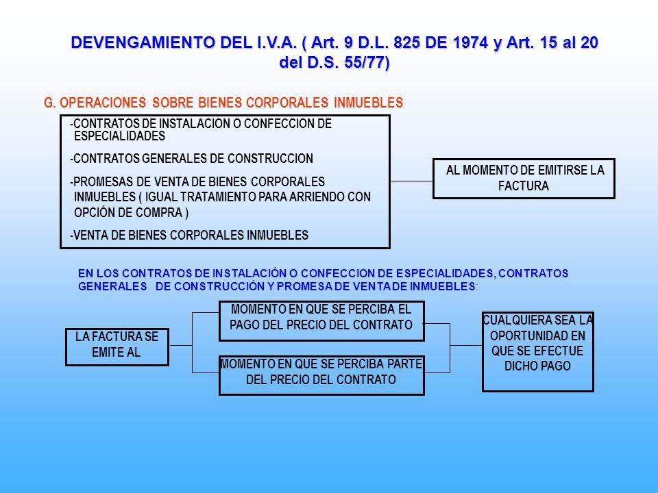 DEVENGAMIENTO DEL I. V. A. ( Art. 9 D. L. 825 DE 1974 y Art