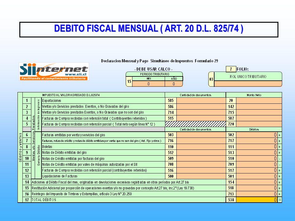 DEBITO FISCAL MENSUAL ( ART. 20 D.L. 825/74 )