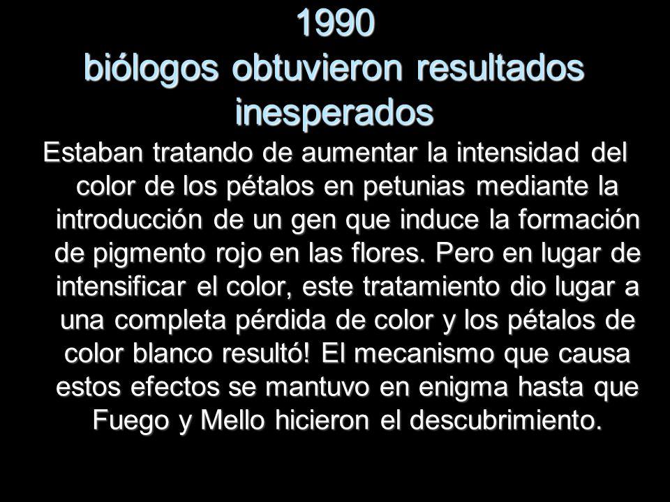 1990 biólogos obtuvieron resultados inesperados